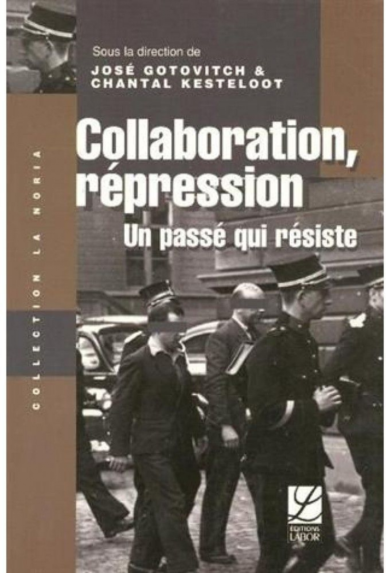 occupation-repression-un-passe-qui-resiste-9782804016630_0.jpg